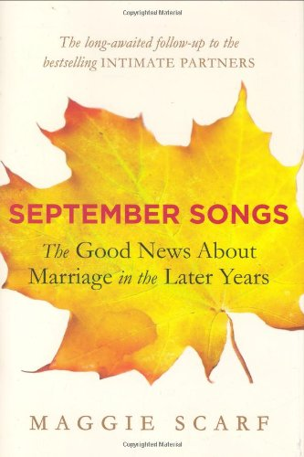 9781594488504: September Songs: The Good News About Marriage in the Later Years