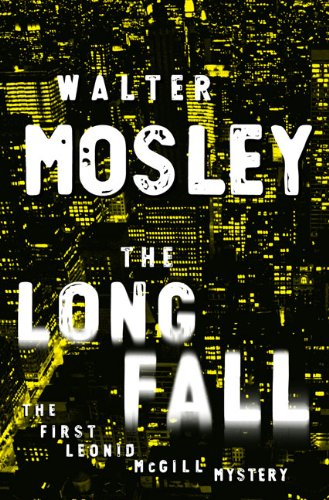 The Long Fall: Mosley, Walter