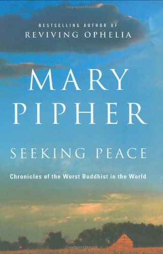 9781594488610: Seeking Peace: Chronicles of the Worst Buddhist in the World