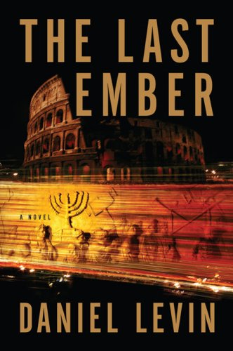The Last Ember: Daniel Levin