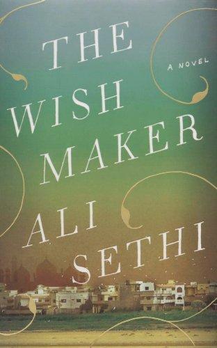 The Wish Maker: Sethi, Ali