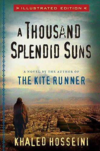 9781594488887: A Thousand Splendid Suns Illustrated Edition