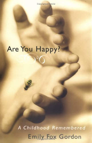 9781594489044: Are You Happy?: A Childhood Remembered