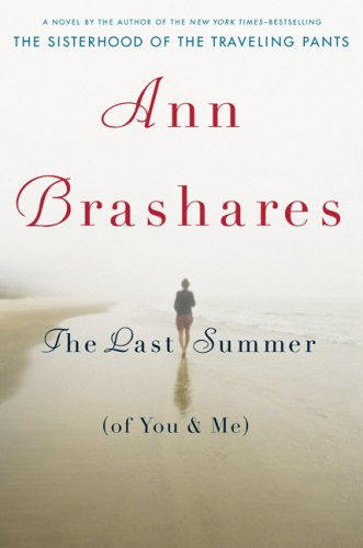 The Last Summer (of You and me): Brashares, Ann
