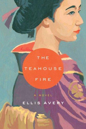 9781594489303: The Teahouse Fire
