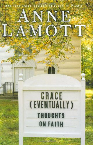 Grace (Eventually): Thoughts On Faith (SIGNED)