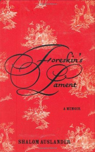 9781594489556: Foreskin's Lament: A Memoir