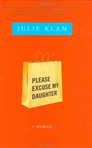 9781594489808: Please Excuse My Daughter