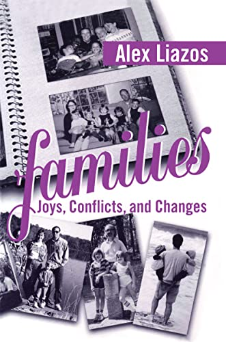 9781594510168: Families: Joys, Conflicts, and Changes