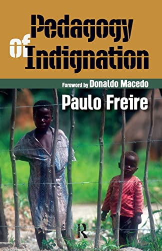 9781594510519: Pedagogy of Indignation (Series in Critical Narrative)