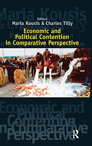 9781594510748: Economic and Political Contention in Comparative Perspective