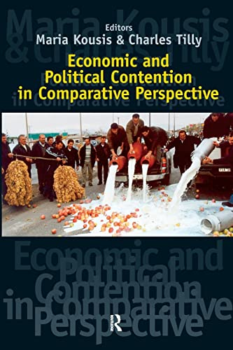 9781594510755: Economic and Political Contention in Comparative Perspective