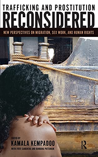 9781594510960: Trafficking and Prostitution Reconsidered: New Perspectives on Migration, Sex Work, and Human Rights (Transnational Feminist Studies)
