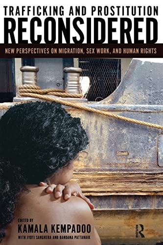 9781594510977: Trafficking and Prostitution Reconsidered: New Perspectives on Migration, Sex Work, and Human Rights (Transnational Feminist Studies)