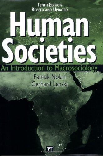 Human Societies, 10th Edition: Lenski, Gerhard, Nolan,