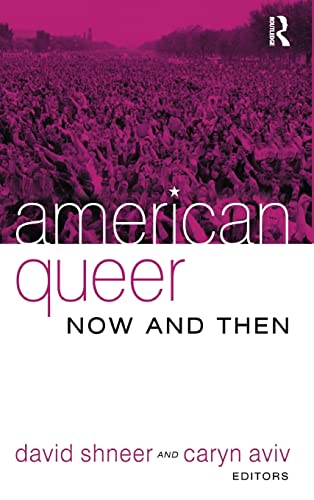 9781594511714: American Queer, Now and Then