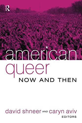 9781594511721: American Queer, Now and Then