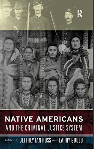 9781594511790: Native Americans and the Criminal Justice System