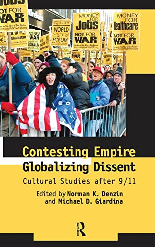 9781594511974: Contesting Empire, Globalizing Dissent: Cultural Studies After 9/11