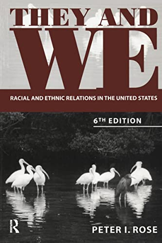 9781594512056: They and We: Racial and Ethnic Relations in the United States