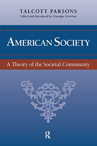 9781594512285: American Society: Toward a Theory of Societal Community (The Yale Cultural Sociology Series)