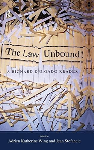 9781594512476: Law Unbound!: A Richard Delgado Reader