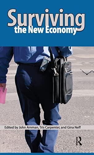 Surviving the New Economy: John Amman