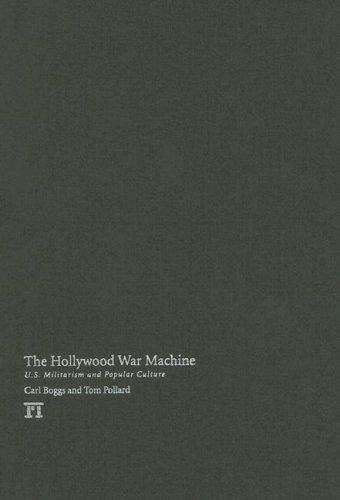 9781594512971: Hollywood War Machine: U.S. Militarism and Popular Culture
