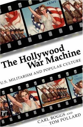 9781594512988: Hollywood War Machine: U.S. Militarism and Popular Culture
