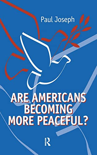 9781594512995: Are Americans Becoming More Peaceful?