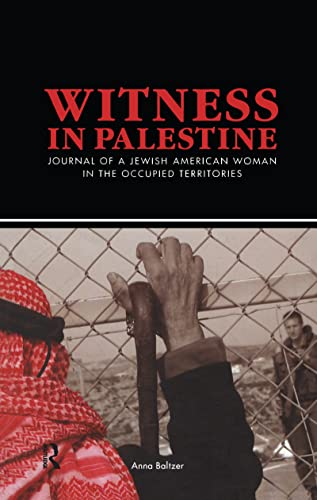 9781594513060: Witness in Palestine: A Jewish Woman in the Occupied Territories