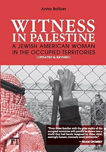 9781594513077: Witness in Palestine: A Jewish American Woman in the Occupied Territories [Updated & Revised]