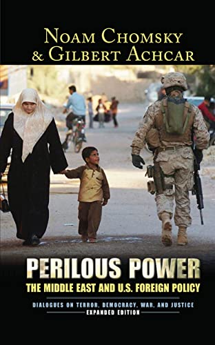 9781594513121: Perilous Power: The Middle East & U.S. Foreign Policy: Dialogues on Terror, Democracy, War, and Justice