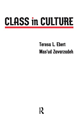 Class in Culture (Critical Narrative): Teresa L. Ebert,