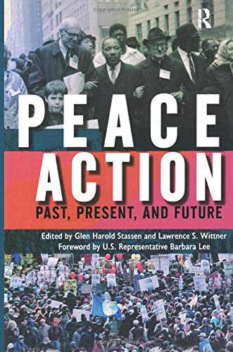 9781594513329: Peace Action: Past, Present, and Future