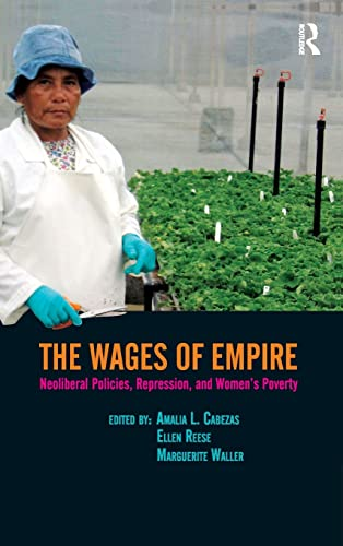 9781594513473: Wages of Empire: Neoliberal Policies, Repression, and Women's Poverty (Transnational Feminist Studies)