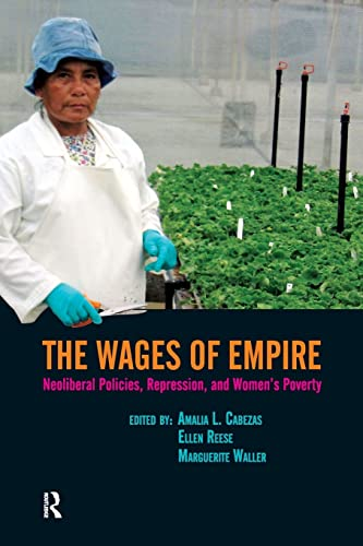9781594513480: Wages of Empire: Neoliberal Policies, Repression, and Women's Poverty (Transnational Feminist Studies)