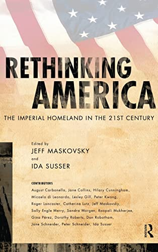 9781594513831: Rethinking America: The Imperial Homeland in the 21st Century
