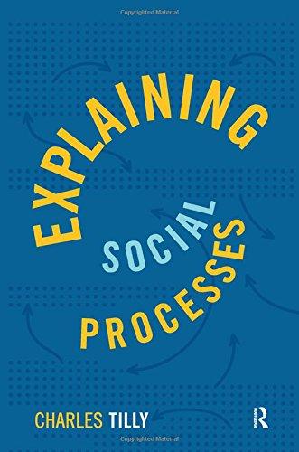 9781594515002: Explaining Social Processes