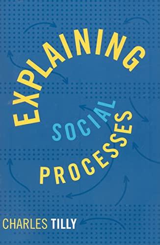 9781594515019: Explaining Social Processes