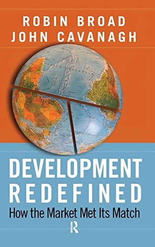 9781594515224: Development Redefined: How the Market Met Its Match (International Studies Intensives)