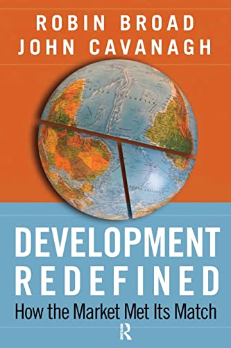 9781594515231: Development Redefined: How the Market Met Its Match (International Studies Intensives)