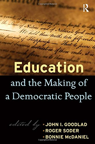9781594515286: Education and the Making of a Democratic People