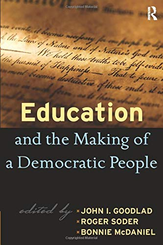 9781594515293: Education and the Making of a Democratic People