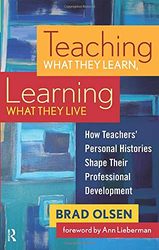 9781594515378: Teaching What They Learn, Learning What They Live
