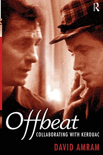 9781594515446: Offbeat: Collaborating with Kerouac