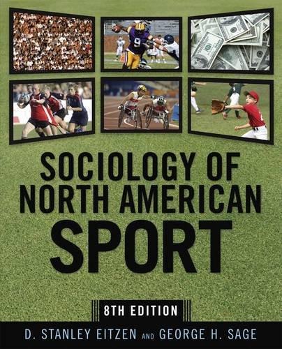 Sociology of North American Sport: Eitzen, D. Stanley,
