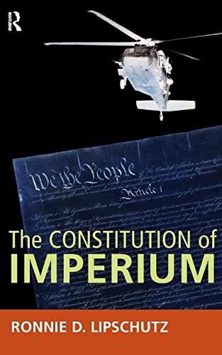 The Constitution of Imperium: Ronnie D. Lipschutz