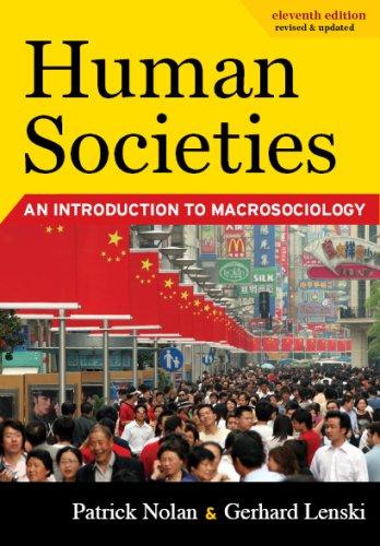 Human Societies: An Introduction to Macrosociology: Nolan, Patrick; Lenski,