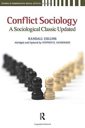 9781594516009: Conflict Sociology: A Sociological Classic Updated (Studies in Comparative Social Science)